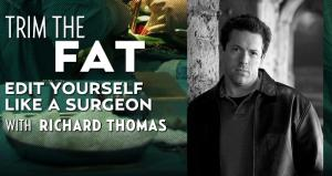 Trim the Fat with Richard Thomas