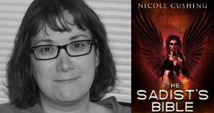 Nicole Cushing / The Sadist's Bible
