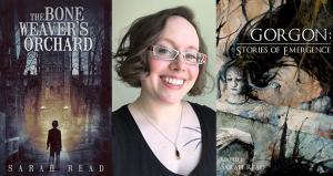 The Bone Weaver's Orchard, Sarah Read, Gorgon: Stories of Emergence