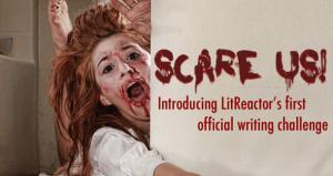 LitReactor Scare Us! - Roundup
