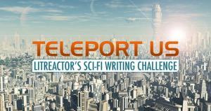 Teleport Us Writing Challenge