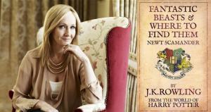 J.K. Rowling & Fantastic Beasts