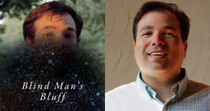 """""""Blind Man's Bluff"""" by James Tate Hill: A Review (of sorts)"""