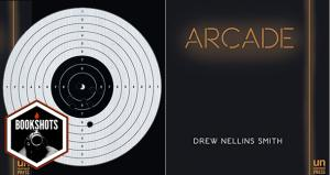 Bookshots: 'Arcade' by Drew Nellins Smith