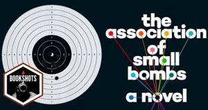 Bookshots: 'The Association of Small Bombs' by Karan Mahajan