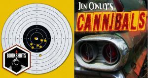 Bookshots: 'Cannibals' by Jen Conley