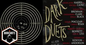 Bookshots: 'Dark Duets'