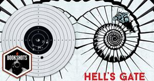 Bookshots: 'Hell's Gate' By Laurent Gaudé