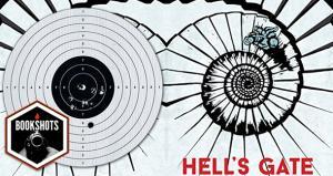 Bookshots: 'Hell's Gate' By Laurent Gaudé