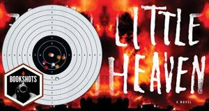Bookshots: 'Little Heaven' by Nick Cutter