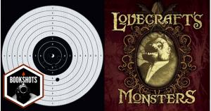 Bookshots: 'Lovecraft's Monsters' edited by Ellen Datlow