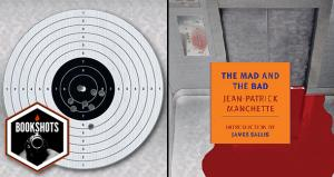 Bookshots: 'The Mad and the Bad' by Jean-Patrick Manchette