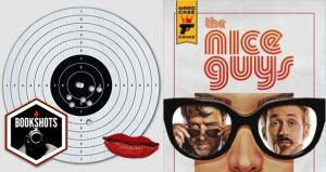 Bookshots: 'The Nice Guys: The Official Movie Novelization' by Charles Ardai