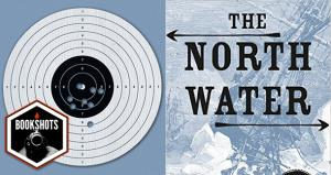Bookshots: 'The North Water' by Ian McGuire
