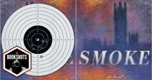 Bookshots: 'Smoke' by Dan Vyleta