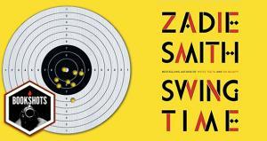 Bookshots: 'Swing Time' by Zadie Smith