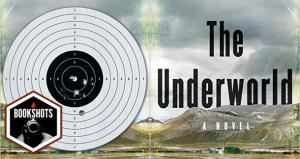 Bookshots: 'The Underworld' by Kevin Canty