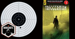 Bookshots: 'Triggerman' by Walter Hill and Matz