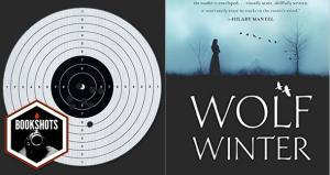 Bookshots: 'Wolf Winter' by Cecilia Ekbäck