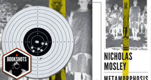 Bookshots: Metamorphosis by Nicholas Mosley