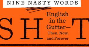 """Nine Nasty Words"" by John McWhorter"
