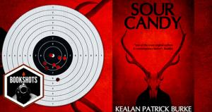 Bookshots: 'Sour Candy' by Kealan Patrick Burke