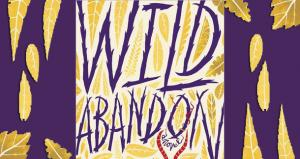 Wild Abandon Review