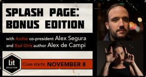 Splash Page: Bonus Edition with Alex Segura and Alex de Campi - November 2018