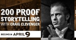 200 Proof Storytelling With Craig Clevenger