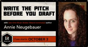 Write the Pitch Before You Draft with Annie Neugebauer