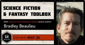 Science Fiction & Fantasy Toolbox with Bradley Beaulieu