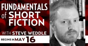 Fundamentals of Short Fiction with Steve Weddle
