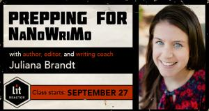 Prepping for NaNoWriMo with Juliana Brandt