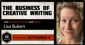 The Business of Creative Writing with Lisa Bubert