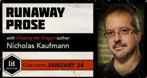 Runaway Prose with Nicholas Kaufmann