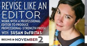 Revise Like An Editor with Susan DeFreitas