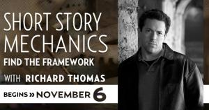 Short Story Mechanics with Richard Thomas