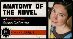 Anatomy of the Novel with Susan DeFreitas