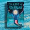 """The Circus of Stolen Dreams"" by Lorelei Savaryn"