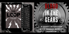 """Blood in the Gears: Jeremy Robert Johnson on """"The Loop"""" & the Craft of Writing"""