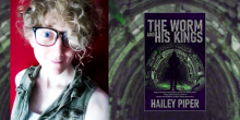"""Hailey Piper: """"Lovecraft Feared the Other; I Am the Other'"""