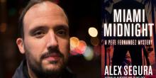 The Darkness of Paradise: An Interview with 'Miami Midnight' Author Alex Segura