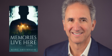 """That Buzz: Marc Sheinbaum on his debut novel, """"Memories Live Here"""" (and much, mu"""