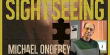 Interview with Michael Onofrey, Author of Sightseeing