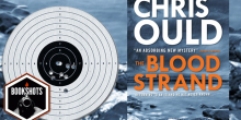Bookshots: 'The Blood Strand' by Chris Ould