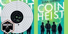 Bookshots: 'Coin Heist' by Elisa Ludwig