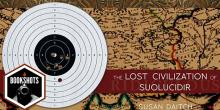 Bookshots: 'The Lost Civilization of Suolucidir' by Susan Daitch