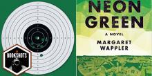 Bookshots: 'Neon Green' by Margaret Wappler