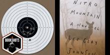 Bookshots: 'Nitro Mountain' by Lee Clay Johnson