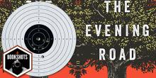 Bookshots: 'The Evening Road' by Laird Hunt